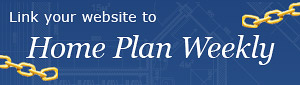 Link your website to home plan weekly.